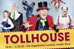Tollhouse - Die abgedrehte Comedy-Artistik-Show