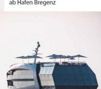 """Die """"Sonnenkönigin"""" und mehr: Erholung, Genuss und Unterhaltung ab Hafen Bregenz"""