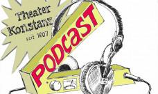 """Podcast """"Warten auf…"""" des Theater Konstanz – Folge 6 """"Warten auf…das Bruttonationalglück"""""""