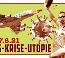 """""""Virus – Krise – Utopie"""" im Schweizerischen Nationalmuseum"""