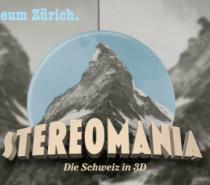 Stereomania. Die Schweiz in 3D