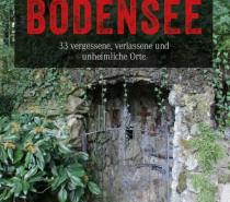 Dark-Tourism-Guide für den Bodensee